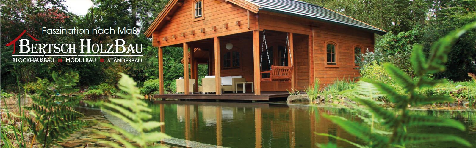 Bertsch Holzbau: Ihre persönliche Gartenhaus-Idee im Fokus
